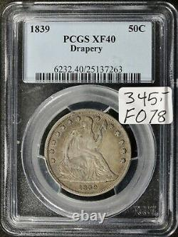 1839 Seated Liberty Half. With Drapery. In PCGS Holder. XF40. F078