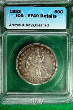 1853 ICG EF40 DETAILS WithARROWS/RAYS Seated Liberty Silver Half Dollar! #JP