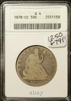 1878-cc Liberty Seated Half. In ANACS Holder. G4. F791