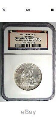 1861-o W-11 Confédéré Avers Dollar Assis Demi, Ngc Au. Épave Du Navire De La Guerre Civile